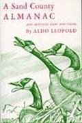 Sand County Almanac and Sketches Here and There With Other Essays on Conservation from Round...