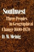 Southwest Three Peoples in Geographical Change, 1600-1970