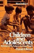 Children and Adolescents Interpretive Essays on Jean Piaget