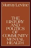 History and Politics of Community Mental Health