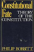 Constitutional Fate Theory of the Constitution