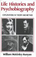 Life Histories and Psychobiography Explorations in Theory and Development