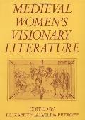 Medieval Women's Visionary Literature