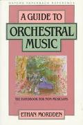 Guide to Orchestral Music The Handbook for Non