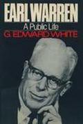 Earl Warren A Public Life