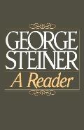 George Steiner A Reader