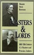 Masters & Lords Mid-19Th-Century U.S. Planters and Prussian Junkers