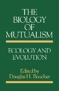 Biology of Mutualism Ecology and Evolution