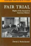 Fair Trial Rights of the Accused in American History