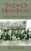 End of Hidden Ireland Rebellion, Famine, and Emigration