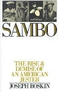Sambo The Rise and Demise of an American Jester