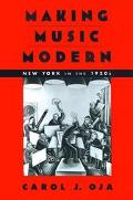 Making Music Modern New York in the 1920s