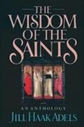 Wisdom of the Saints An Anthology