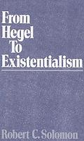 From Hegel to Existentialism