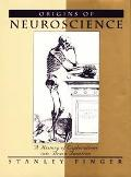 Origins of Neuroscience