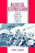 Radical Expression Political Language, Ritual, and Symbol in England, 1790-1850