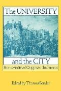 University and the City From Medieval Origins to the Present