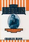 Irving Berlin Songs from the Melting Pot  The Formative Years, 1907-1914