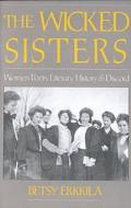 Wicked Sisters Women Poets, Literary History, and Discord