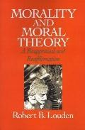 Morality and Moral Theory A Reappraisal and Reaffirmation