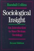 Sociological Insight: An Introduction to Non-Obvious Sociology