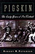 Pigskin:early Years of Pro Football