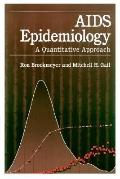 AIDS Epidemiology A Quantitative Approach