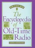 On the Air The Encyclopedia of Old-Time Radio