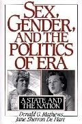 Sex, Gender, and the Politics of Era A State and the Nation