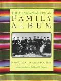 Mexican American Family Album - Dorothy Hoobler - Hardcover