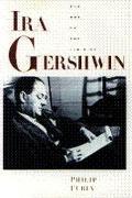 Ira Gershwin: The Art of the Lyricist - Philip Furia - Hardcover