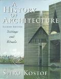 History of Architecture Settings and Rituals
