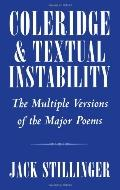 Coleridge and Textual Instability The Multiple Versions of the Major Poems