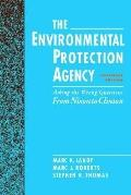 Environmental Protection Agency Asking the Wrong Questions  From Nixon to Clinton