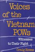 Voices of the Vietnam Pows Witnesses to Their Flight