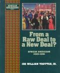 From a Raw Deal to a New Deal African Americans, 1929-45