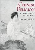 Chinese Religion An Anthology of Sources