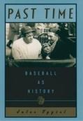 Past Time:baseball As History