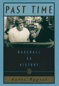Past Time:baseball As History