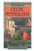 Dictionary of Celtic Mythology