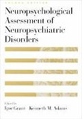 Neuropsychological Assessment of Neuropsychiatric Disorders