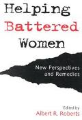 Helping Battered Women New Perspectives and Remedies