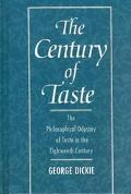 Century of Taste The Philosophical Odyssey of Taste in the Eighteenth Century