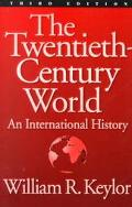 Twentieth-Century World An International History