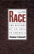 Race The History of an Idea in America