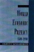 World Economic Primacy 1500 To 1990
