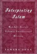 Interpreting Islam Bandali Jawzi's Islamic Intellectual History