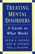 Treating Mental Disorders A Guide to What Works
