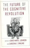 Future of the Cognitive Revolution