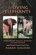 Living Elephants Evolutionary Ecology, Behavior, and Conservation